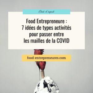 7 idées d'entreprises dans l'alimentation pour passer entre les mailles de la COVID