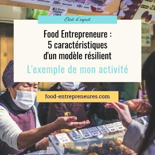 5 caractéristiques d'un modèle résilient : l'exemple de Food Entrepreneures