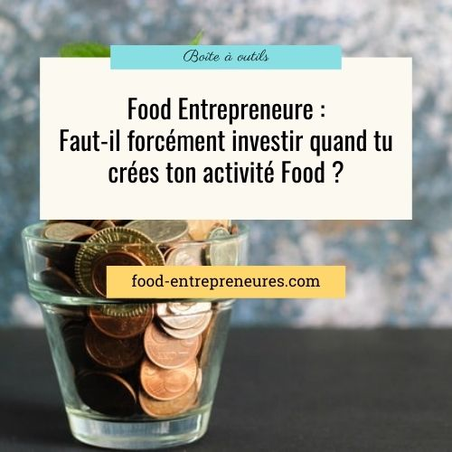 Faut-il forcément investir quand tu crées ton entreprise ?