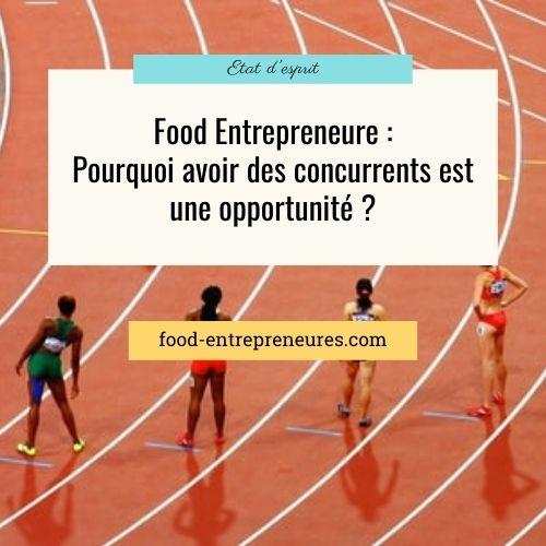 Food Entrepreneure : pourquoi avoir des concurrents est une opportunité ?